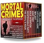 Mortal Crimes: 7 Novels of Suspense (...