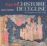 L'Histoire de l'Eglise : Des origines...