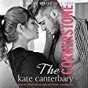 The Cornerstone: The Walsh Series, Book 4 Audiobook by Kate Canterbary Narrated by Lucy Rivers, Christian Fox