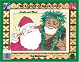 The Legend Of Kalikimaka (Hawaiian Christmas)