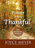 The Power of Being Thankful: 365 Life Changing Devotions