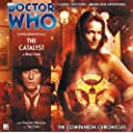 The Catalyst (Doctor Who: The Companion Chronicles)