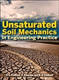 Unsaturated Soil Mechanics in Engineering Practice by D. G. Fredlund (July 6 2012)