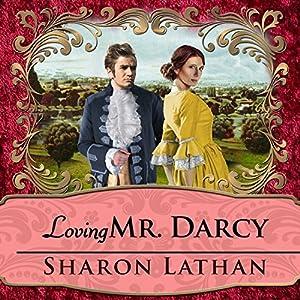 Loving Mr. Darcy Audiobook
