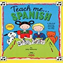 Teach Me Spanish (       UNABRIDGED) by Judy R Mahoney Narrated by Maria Diaz