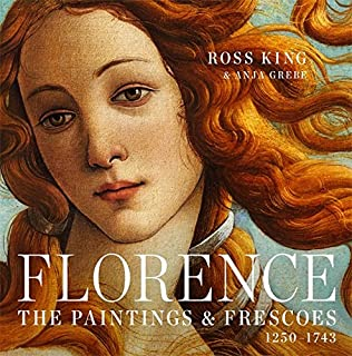 Book Cover: Florence: The Paintings & Frescoes, 1250-1743