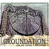 Groundation / Hebron Gate