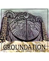 Groundation / Hebron Gate