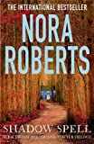 Shadow Spell (The Cousins O'Dwyer Trilogy) Nora Roberts