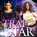 Trapstar Double Book (Parts 1 & 2 Boxed Set) (       UNABRIDGED) by Blake Karrington Narrated by B. A. Washington