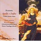 Handel: Apollo E Dafne / Crudel Tiranno Amor