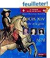 Louis XIV, tome 1 : 1638-1678