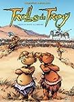 Trolls de Troy Tome 06 : Trolls dans...