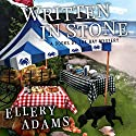 Written in Stone: Books by the Bay Mystery Series #4 Audiobook by Ellery Adams Narrated by Karen White