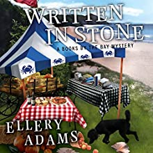 Written in Stone: Books by the Bay Mystery Series #4 (       UNABRIDGED) by Ellery Adams Narrated by Karen White