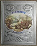 War on the Frontier (Civil War Series) (0809447800) by Josephy, Alvin M.