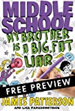 img - for Middle School: My Brother Is a Big, Fat Liar - FREE PREVIEW EDITION (The First 15 Chapters) book / textbook / text book