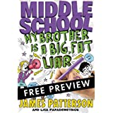 Middle School: My Brother Is a Big, Fat Liar - FREE PREVIEW EDITION (The First 15 Chapters) ~ James Patterson
