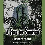 A Flag for Sunrise | Robert Stone