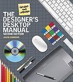The Designer's Desktop Manual, 2nd Edition
