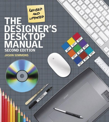 The Designer's Desktop Manual, 2nd Edition