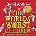 The World's Worst Children Hörbuch von David Walliams Gesprochen von: David Walliams, Nitin Ganatra