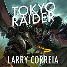 Tokyo Raider: A Tale of the Grimnoir Chronicles | Livre audio Auteur(s) : Larry Correia Narrateur(s) : Bronson Pinchot