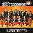Banda Los Recoditos - Live in Concert