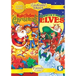 Enchanted Tales: the Night Before Christmas & the