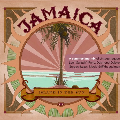 Jamaica : Island In The Sun by Various Artists, Alton Ellis, Slim Smith, Desmond Dekker & The Aces and Phyllis Dillon