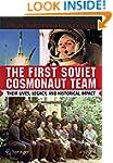 The First Soviet Cosmonaut Team: Thei...