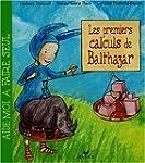 PREMIERS CALCULS DE BALTHAZAR (LES)