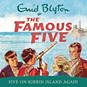 Famous Five: Five On Kirrin Island Again: Book 6   Enid Blyton