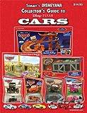 Tomart's Disneyana Collector's Guide to Disney/Pixar Cars
