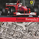Ferrari Formula 1: Under the Skin of a Modern Grand Prix Car (1893618293) by Peter Wright