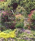 echange, troc Michel Viard - Vite un beau jardin : Plantes à croissance rapide