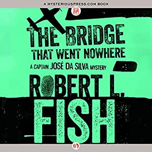The Bridge That Went Nowhere Audiobook