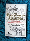 img - for Dust from an Alkali Flat: A Forest Ranger Remembers Central Nevada (A Bristlecone paperback) by Basil K. Crane (1984-04-02) book / textbook / text book