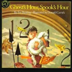 Ghost's Hour, Spook's Hour | Eve Bunting