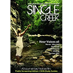 Single Creek (Public Screening Edition) - NEW