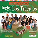 Ingles para Los Trabajos (Texto Completo) [English for Workers ] Audiobook by Stacey Kammerman Narrated by Stacey Kammerman