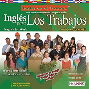 Ingles para Los Trabajos (Texto Completo) [English for Workers ] Audiobook