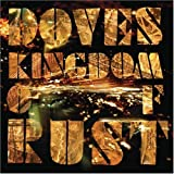 Kingdom of Rust (W/Dvd)