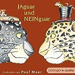 Jaguar und Neinguar: Gedichte von Paul Maar   Paul Maar