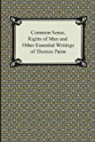 Image of Common Sense, Rights of Man and Other Essential Writings of Thomas Paine