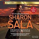 The Way to Yesterday & Shades of a Desperado | Sharon Sala