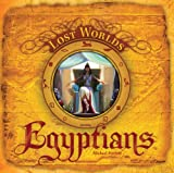 Egyptians (Lost Worlds) (1402762429) by Forbeck, Matt