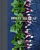 Root to Leaf: A Southern Chef Cooks Through the Seasons