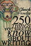 250 Things You Should Know About Writ...