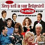 Sleep well in your Bettgestell: Die besten TV-Sprüche im O-Ton | Eric Pfeil